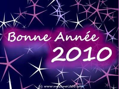 Bonne année 2010 a tous!!!!!!!!!!!