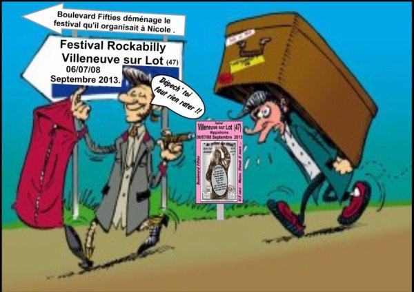 Festival Rockabilly de VILLENEUVE sur LOT LOT ET GARONNE. 06/07/08 Septembre 2013.