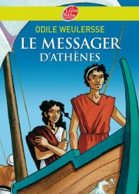 """ Le messager d'Athènes "" d'Odile Weulersse"