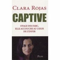 """"""" Captive """" de Clara Rojas ★★"""