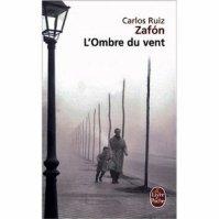 """"""" L'ombre du Vent """" de Carlos Ruiz Zafon ★★★★"""