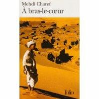 """"""" A bras le coeur """" de Mehdi Charef ★★"""