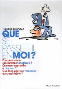 """"""" Que se passe-t-il en moi ? """" d'Isabelle Filliozat ★★"""