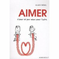 """ Aimer "" de Alain Héril ★★"