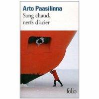 """"""" Sang chaud, nerfs d'acier """" d' Arto Paasilinna ★★★★"""