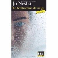""""""" Le bonhomme de neige """" de Jo Nesbo ★★★★"""