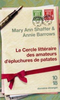 """"""" Le cercle littéraire des amateurs d'épluchures de patates """" de Mary Ann Shaffer & Annie Barrows ★★★★"""
