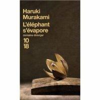 """"""" L'éléphant s'évapore """" d' Haruki Murakami ★"""