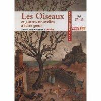 """"""" Les oiseaux et autres nouvelles à faire peur """" Maupassant/Du Maurier/Sternberg/Châteaureynaud ★★"""