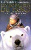 """"""" Les Royaumes du Nord :  A la croisée des mondes """" de Philip Pullman★★★"""