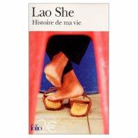 """"""" Histoire de ma vie """" Lao She ★★★"""