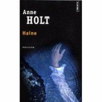 """"""" Haine """" de Anne Holt ★★★"""
