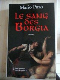 """"""" Le sang des Borgia """" de Mario Puzo ★★★★"""