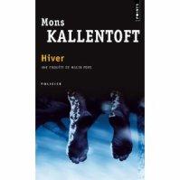 """"""" Hiver """" de Mons Kallentoft ★★"""