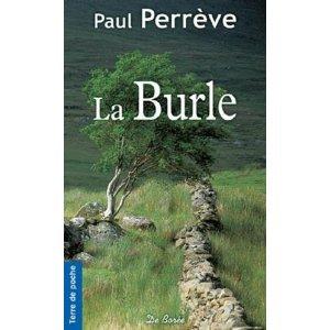 """ La Burle "" de Paul Perrève ★★"