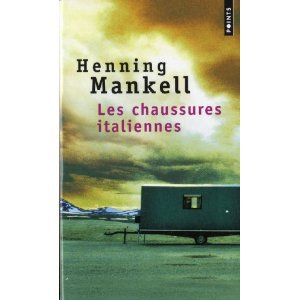 """ Les chaussures italiennes "" de Henning Mankell ★★★★"