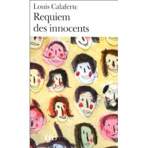 """ Requiem des innocents "" de Louis Calaferte  ★★★★"