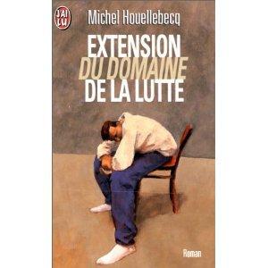 """"""" Extension du domaine de la lutte """" de Michel Houellebecq ★"""
