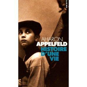 """"""" Histoire d'une vie """" de Aharon Appelfeld ★★★"""