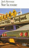 """"""" Sur la route """" de Jack Kerouac ★★★"""