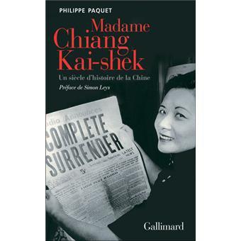 """ Madame Chiang Kaï Shek "" de Philippe Paquet ★★★★"