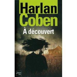 """ A découvert "" d' Harlan Coben ★★"
