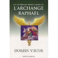 """ L'archange Raphaël "" de Doreen Virtue ★"