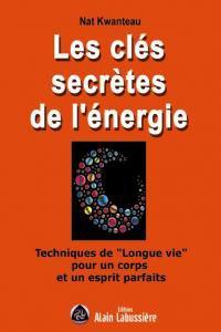 """"""" Les clés secrètes de l'énergie """" de Nat Kwanteau ★★"""