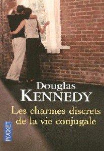 """"""" Les charmes discrets de la vie conjugale """" de Douglas Kennedy ★★★★"""