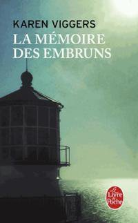 """"""" La mémoire des embruns """" de Karen Viggers ★★★★"""