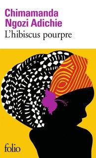 """""""L'hibiscus pourpre"""" de Chimanda Ngozi Adichie ***"""