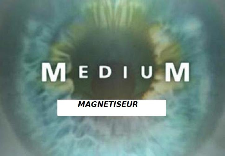 GERARD MEDIUM MAGNETISEUR