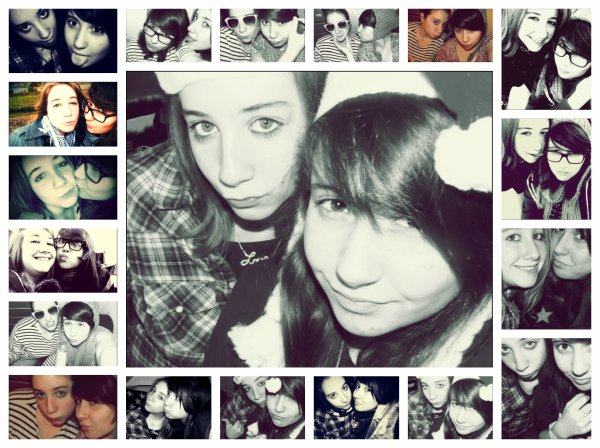 Ma meilleur amies, la mienne. ♥♥♥ ♥♥♥