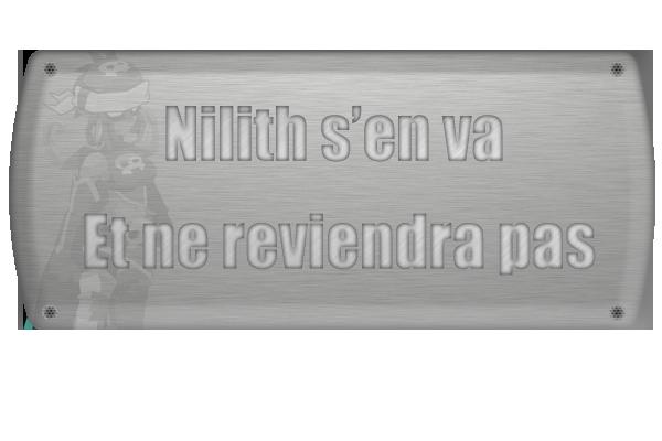 Dite leur, que Nilith part, et ne reviendra pas.