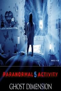 Paranormal activity 5 ghost dimension (ref A864 )