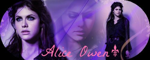 Alice Owen : Présentation !