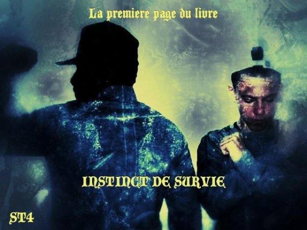 """Instinct de survie / ST4 - LE RETOUR [ 1er extrait de """"instinct de survie"""" ] (2013)"""