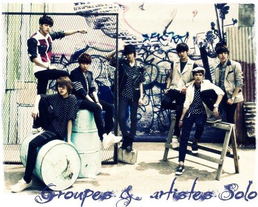 Groupes et Artistes ( chanteurs, acteur ect.. ) Coréens