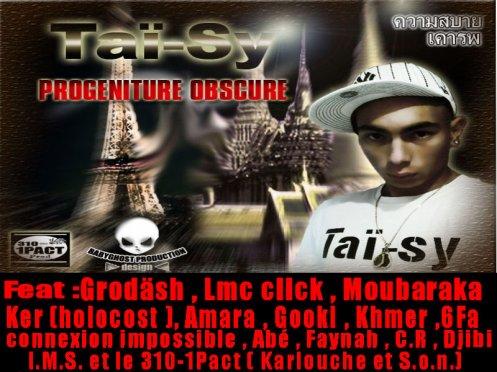 """Taï-sy street album """"Progéniture Obscure"""" dispo prochainement début 2012 dans les bacs."""