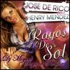 Jose De Rico ft. Henry Mendez - Rayos Del Sol