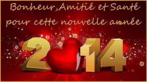 Bonne Année 2014 tout nos voeux de bonheur et santé.