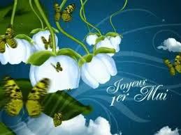 Bon 1er Mai à Toutes et à Tous.