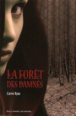 La forêt des damnés Tome 1 ♥♥♥♥♥