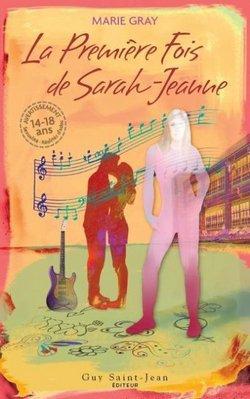 La première fois de Sarah-Jeanne Tome 1 Tome 2 ♥♥♥♥♥