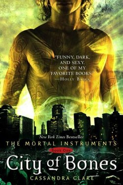 City of Bones Tome 1 ♥♥♥♥♥