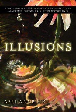 Illusions Tome 1 Tome 2 Tome 3 ♥♥♥♥♥
