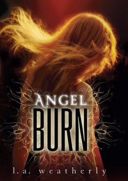 Angel Burn Tome 1 Coup de ♥♥♥♥♥