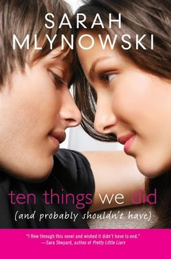 Ten things we did (and probably shouldn't have) ♥♥♥♥♥