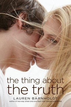 The thing about the truth ♥♥♥♥♥