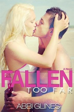 Fallen Too Far Tome 1 Tome 2 Tome 3 ♥♥♥♥♥